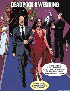 Damn Deadpool, just damn.