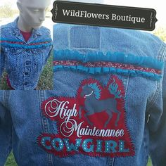 Check out this item in my Etsy shop https://www.etsy.com/listing/210441358/high-maintenance-cowgirl-denim-jacket