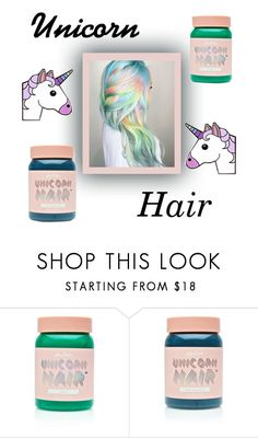 """Unicorn 🦄"" by camdab8572 ❤ liked on Polyvore featuring beauty and Lime Crime"