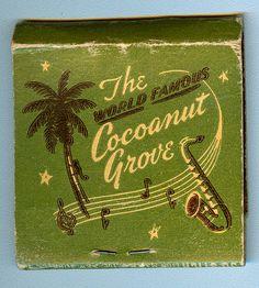 ~Vintage matchbook from the 'World Famous' Cocoanut Grove, Los Angeles ~ Vintage Packaging, Vintage Labels, Retro Vintage, Retro Poster, Vintage Posters, Palm Tree Art, Las Vegas, Matchbox Art, Coconut Grove