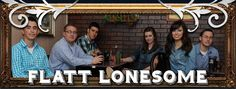 Flatt Lonesome is a bluegrass band filled with talent!  Check them out!