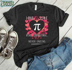 0fff2335 Love is Like Pi, Valentines Day, Pi Day, Math Teacher Gift, Geek Gift,  Nerdy Gifts, Math Gift, Pi Day Shirt, Pi, Geek Wedding, Math Shirt