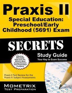 Praxis II Special Education: Preschool/Early Childhood