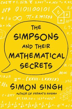 The Simpsons and Their Mathematical Secrets by Simon Singh #Books #Math #The_Simpsons