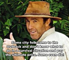 School Memes City slickers need to be treated delicately. City slickers need to be treated delicately. Australian Memes, Aussie Memes, Australian Actors, Australian Animals, Russell Coight, Small Quotes About Life, Be Like Meme, Australia Funny, City Slickers