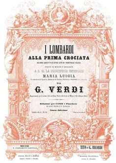 """I Lombardi alla Prima Crociata is an operatic dramma lirico in four acts by Giuseppe Verdi to an Italian libretto by Temistocle Solera, based on an epic poem by Tommaso Grossi, which was """"very much a child of its age; a grand historical novel with a patriotic slant"""".[1] Its first performance was given at the Teatro alla Scala in Milan on 11 February 1843. Verdi dedicated the score to Maria Luigia, the Habsburg Duchess of Parma, who died a few weeks after the premiere."""