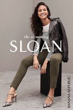 Meet your dream pant, the slimming Sloan. Our Design team created this sculpted fit with innovative stretch for maximum flattery. Try them once — love them forever. Get them at Banana Republic. SHOP NOW