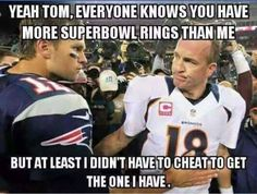 Peyton has more class in his pinky than Brady has in his whole body.