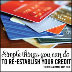 Simple Steps that You Can Do Now to Re-Establish Your Credit - 5 things you can do to bring your credit score up today! How To Fix Credit, Credit Score, Credit Loan, Rebuilding Credit, Money Matters, Finance Tips, 5 Things, Simple Things, You Can Do