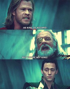Thor - <3 the look on Loki's face....his oh damn he told you face haha