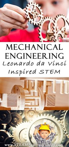 Mechanical engineering for kids: the study of machines is a stem study for kids interested in how things work, just like Leonardo da Vinci via /steampoweredfam/