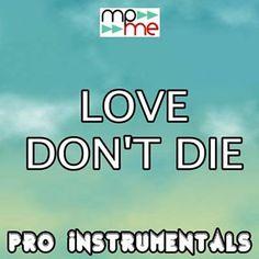 Love Don't Die