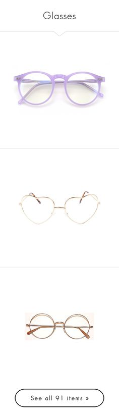 """""""Glasses"""" by bones-2-dust ❤ liked on Polyvore featuring accessories, eyewear, eyeglasses, glasses, sunglasses, fillers, lavender, lens glasses, circle lens glasses and circle eyeglasses"""