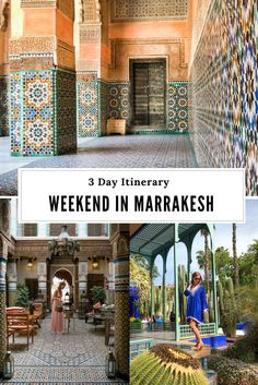 Weekend in Marrakech: What to See and Do in 3 Days