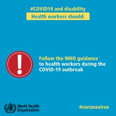 All #HealthWorkers, including those providing support to people with disability should follow the WHO guidance to 👩⚕️ 👨⚕️ during the #COVID19 outbreak. Health Advice, Health Care, Contact Precautions, International Health, Happy Nurses Week, Protest Posters, Activities For Teens, Strong Faith, School Signs