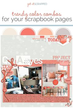 Ideas for Using Trendy Color Combos in Your Scrapbook Pages | Get It Scrapped