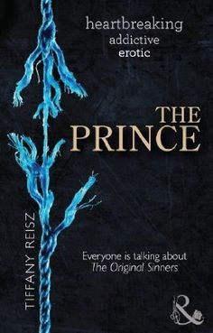 The Prince (The Original Sinners: The Red Years, Book by Tiffany Reisz I Love Books, Good Books, Books To Read, My Books, Amazing Books, Paranormal Romance Books, My Escape, Fantasy Books, Book Authors