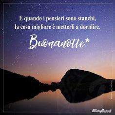 Buonanotte Ai Pensieri Felici Italian Life, Good Night, Instagram Posts, Luigi, Yves Rocher, Dolce, Frases, Nighty Night, Images For Good Night