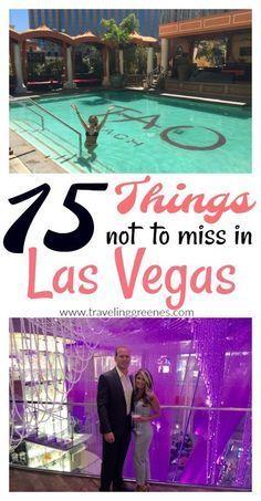 15 things not to miss in Las Vega