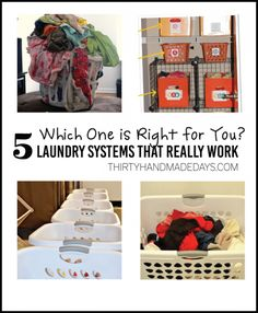 5 Laundry Systems that Really Work! Which one is right for you? thirtyhandmadedays.com