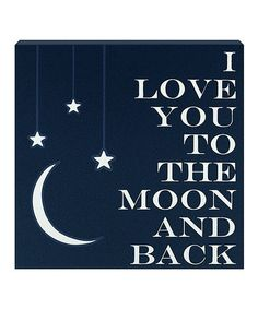 Another great find on #zulily! 'Love You to the Moon' Wall Art by Clever Captions #zulilyfinds