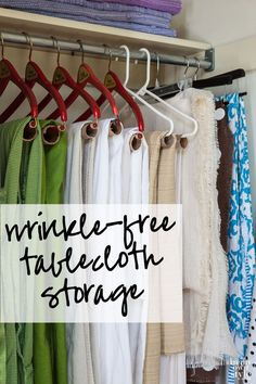 How to organize table cloths so they don't get wrinkled.  Instant and easy ways that you may not have thought of. Cardboard tube repurposing idea.