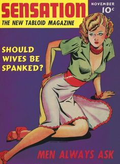 "The question keeps coming up Apparently men always keep asking this: ""should wives be spanked?""."