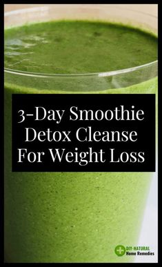 smoothie detox cleanse for weight loss that you can make at home using only natural ingredients! This detox cleanse will help remove harmful toxins from your body, speed up your metabolism, increase your energy levels and help you lose weight very fast. 3 Day Smoothie Detox, 3 Day Detox Cleanse, Detox Cleanse For Weight Loss, Liver Detox, Health Cleanse, Detox Plan, Smoothie Diet, Smoothie Benefits, Detox Diets