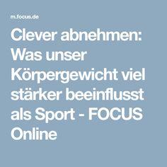 Clever abnehmen: Was unser Körpergewicht viel stärker beeinflusst als Sport - FOCUS Online