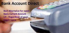 There are over million people in UK facing problem with their low credit score and is impact on ability to get banking facilities. Just no need to worry about, as Bank Accounts Direct ( http://www.bank-accounts-direct.co.uk ) has solutions for all your queries. Apply online for get Basic Current Account, Business Bank Account and Bank Account No Credit Check facilities to improve poor credit score.