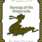 """These chapter questions are for the series Dragon Slayer Academy by Kate McMullan. It is for book 2, called """"Revenge of the Dragon Lady"""". $"""