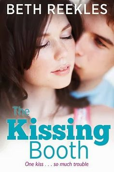 THE KISSING BOOTH - THE KISSING BOOTH 1 - BETH REEKLES