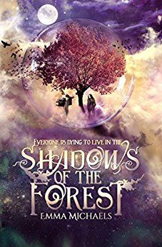 Shadows of the Forest by [Michaels, Emma]