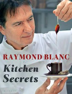 KITCHEN SECRETS paperback  Browse recipes and discover Raymond Blanc's KITCHEN SECRETS
