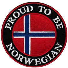 Proud To Be Norwegian Embroidered Patch Norway Flag Iron-On Biker Emblem Norwegian Vikings, Norwegian Flag, Norway Flag, My Ancestors, The Beautiful Country, Europe, Lofoten, My Heritage, Iron On Patches