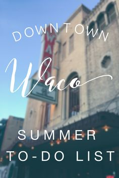 Downtown Waco summer
