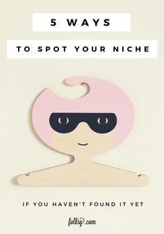 5 ways to find your niche - with tips from the creator of Red Hand Gang.