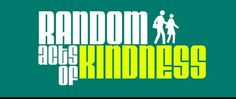 Do 20 random act of kindness in a day