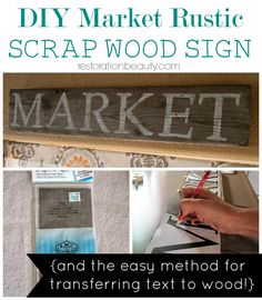 DIY Market Scrap Wood Sign {And The Easy Method for Transferring Text to Wood!} from Restoration Beauty