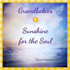 Grandbabies...Sunshine for the Soul