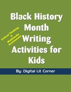 Black History Month Activities for Kids.   3 Black History Month worksheets related to researching a topic, critical thinking, and multimedia involvement.  For grades 1, 2 and 3.