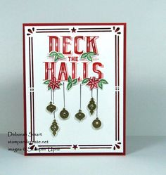 Deck the Halls with Carols of Christmas. You can get this stamp set for FREE by Joining my Team this July!