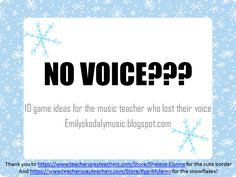 Emily's Kodaly Music: No Voice? 10 Game ideas for teaching music with little to no talking