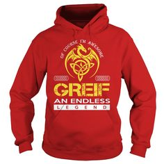 Of Course I'm Awesome GREIF An Endless Legend Name Shirts #gift #ideas #Popular #Everything #Videos #Shop #Animals #pets #Architecture #Art #Cars #motorcycles #Celebrities #DIY #crafts #Design #Education #Entertainment #Food #drink #Gardening #Geek #Hair #beauty #Health #fitness #History #Holidays #events #Home decor #Humor #Illustrations #posters #Kids #parenting #Men #Outdoors #Photography #Products #Quotes #Science #nature #Sports #Tattoos #Technology #Travel #Weddings #Women