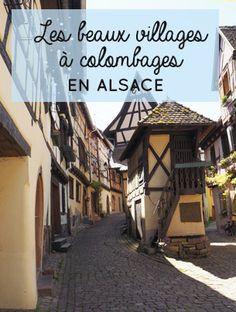 Visiter l'Alsace: où voir de beaux villages à colombages? Mes conseils d'itinéraires autour de villages alsaciens authentiques comme Eguisheim ou Riquewihr! Eguisheim, Ville France, Beaux Villages, France Travel, Travel Guide, The Good Place, Travel Inspiration, Road Trip, Comme