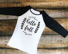 Hello Fall Women's Shirt - Raglan shirt, T-Shirt, Tank top, baseball tee, womens shirt, fall shirt, girl shirt, saying shirt, cute shirt