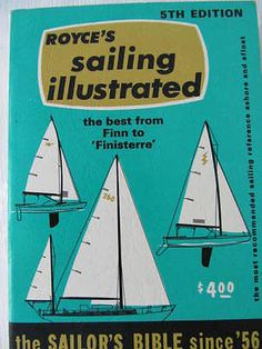 Royce's Sailing Illustrated 1972 5th Edition Sailor's Bible since '56 Sails Knot