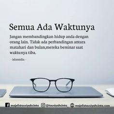 31 Ideas For Quotes Indonesia Motivasi Hidup Belajar Quran Quotes, Wisdom Quotes, Words Quotes, Life Quotes, Salam Jumaat Quotes, Quotes Sahabat, Quotes Lucu, Motivational Words, Arabic Quotes