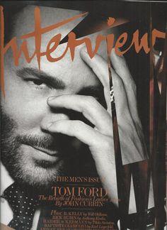 Interview magazine Tom Ford R. Kelly Rick Rubin Haider Ackerman The mens issue