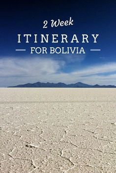 travel itinerary for bolivia